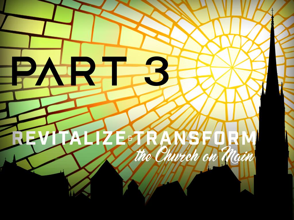 Revitalize - Transform pt 3